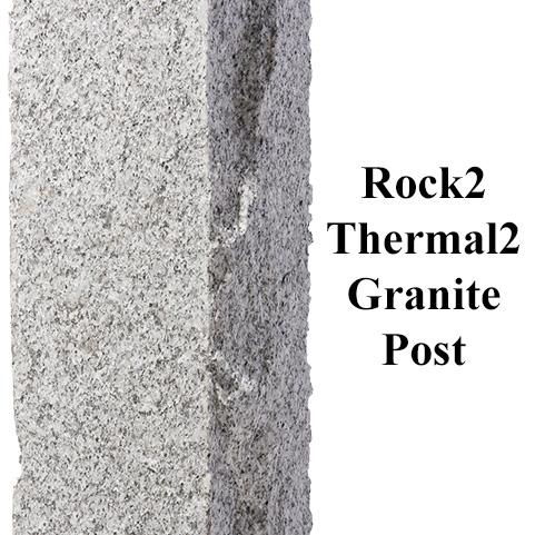 Rock2 Thermal2 Granite Finish Post