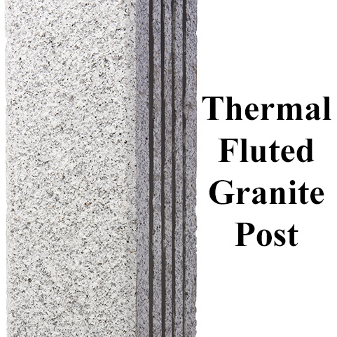 Thermal Fluted Finish Granite Post Westwood Mills